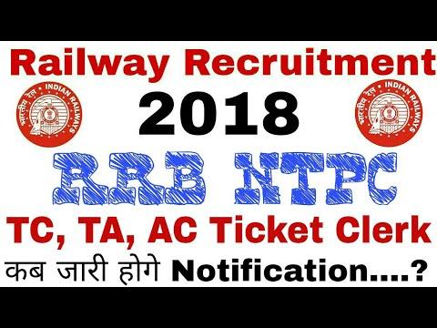 RRB NTPC CEN-2018 Notification Will Upload Soon. Approx Vacancies 30,000+ for ASM, TC, TA, CA