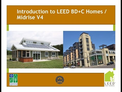 Intro To LEED Building Design And Construction V4 Homes - Midrise