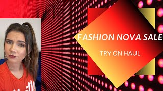 FASHION NOVA sale! try on haul
