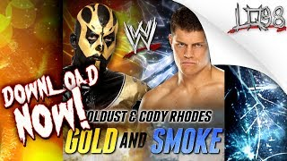 "WWE: The Brotherhood (Goldust & Cody Rhodes) Entrance Theme:"" Gold and Smoke"""