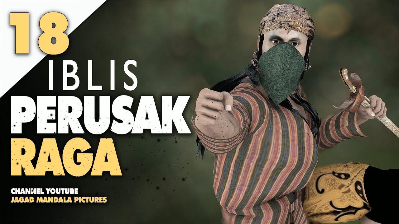 PUSAKA SAKTI TANAH JAWA TOMBAK BARU KLINTING EPSD 18 - IBLIS PERUSAK RAGA