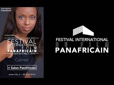 Festival International du Film Panafricain de Cannes 2015