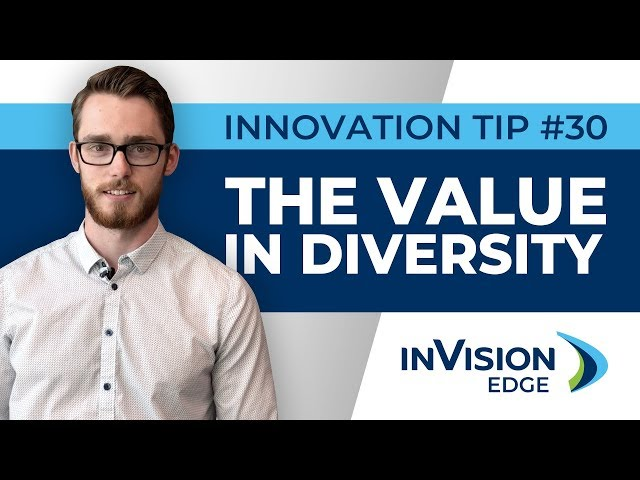 Weekly Innovation Tip #30 | The Value in Diversity | inVision Edge