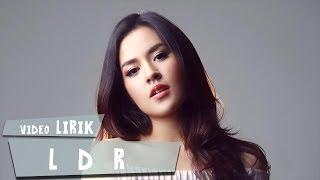 Raisa - LDR (Video Lirik)