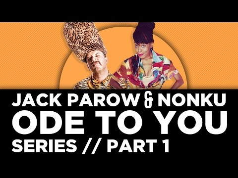 Jack Parow - Ode To You Series - Part 1 ft Nonku