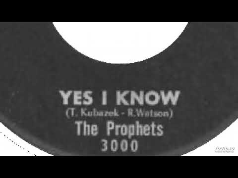 The Prophets - Yes I Know