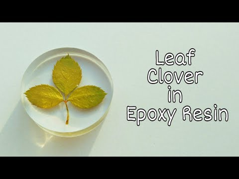 DIY Leaf - Clover In Epoxy Resin | Resin Craft | Resin Art