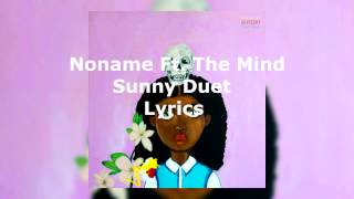 Noname - Sunny Duet LYRIC VIDEO (ft. The Mind)