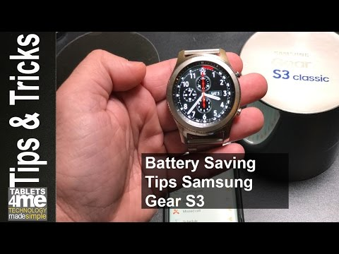Samsung Gear S3 Classic and Frontier: Extend Your Battery Life with These Battery Saving Tips