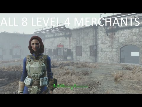 Fallout 4: How to Get All 8 Level 4 Merchants (In Depth Tutorial)