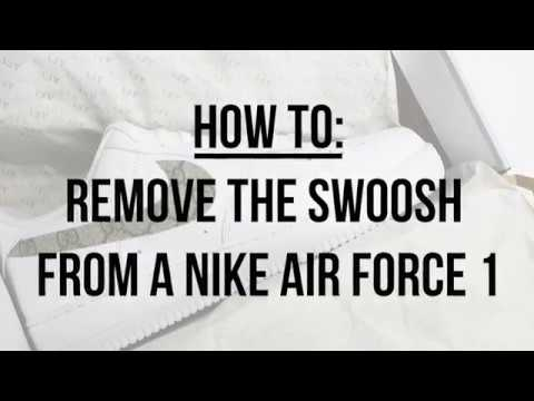 f9dad6a7c06c HOW TO  REMOVE THE SWOOSH FROM A NIKE AIR FORCE 1 - YouTube