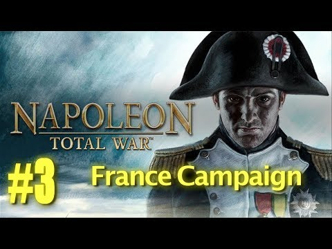 Napoleon Total War - France Campaign #3