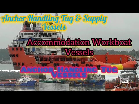 types of  Vessels for support offshore oil and gas ,AHTS,AWB,AHT,SSV.