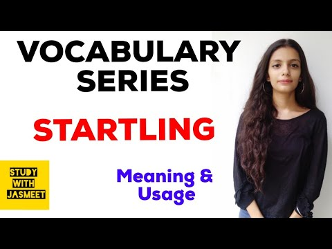 STARTLING    VOCABULARY SERIES