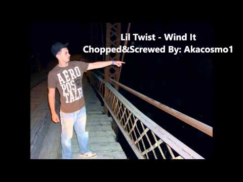 Lil Twist  Wind It chopped & screwed