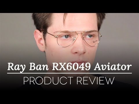 7811d27e7ad312 Ray-Ban Glasses Review - Ray Ban RX6049 Aviator - YouTube