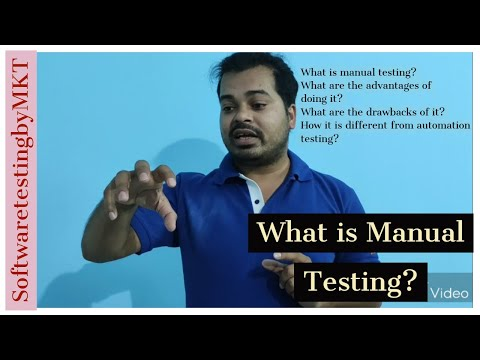 What Is Manual Testing? Its Advantages And Disadvantages?