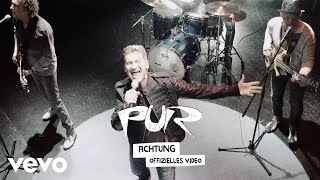 PUR - Achtung (Offizielles Musikvideo)