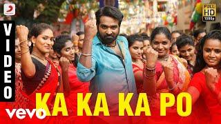 Kadhalum Kadanthu Pogum - Ka Ka Ka Po VIdeo | Vijay Sethupathi | Santhosh Narayanan