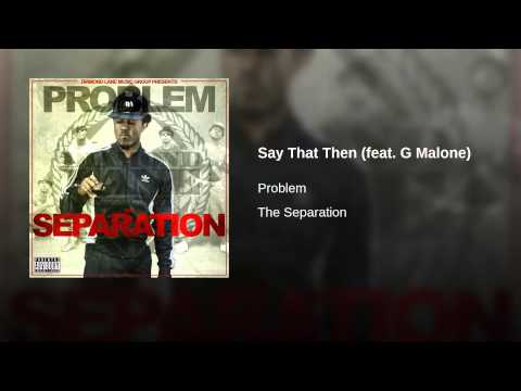 Say That Then (feat. G Malone)