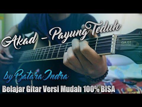Belajar Gitar Lagu Akad Payung Teduh Versi Mudah Dijamin 100% BISA