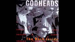 Godheads - The Rush Inside (1994) FULL ALBUM