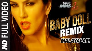 Baby Doll - Remix Video Song (Malayalam Version) | Sunny Leone | Khushbu Jain & Saket | DJ Shilpi