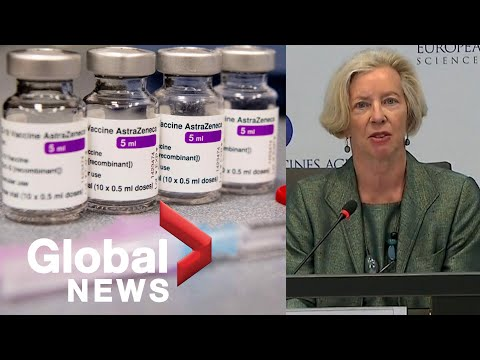 AstraZeneca vaccine safe and effective for continued use, EU regulator concludes   FULL