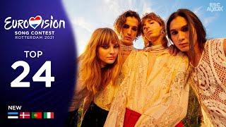 Eurovision 2021: Top 24 (New : 🇪🇪 Estonia, 🇩🇰 Denmark, 🇵🇹 Portugal & 🇮🇹 Italy)