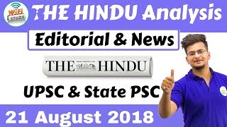 9:00 AM The Hindu Editorial Analysis 21th August 2018 [UPSC/State PSC] by Manvendra Sir