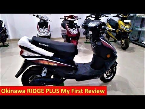 Okinawa RIDGE+ PLUS My First Review