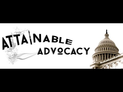 Attainable Advocacy, Ep 6: Lobbyists and The Truth (About Vaping)