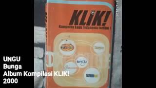 [translate] UNGU - Bunga (english Translation) Album Kompilasi KLIK 2000