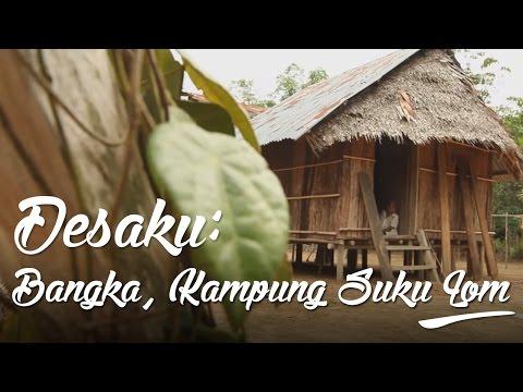 Desaku: Bangka, Kampung Suku Lom