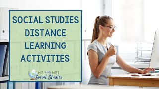 Distance Learning Teaching Ideas For Social Studies