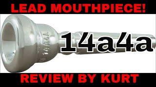 Schilke 14a4a LEAD trumpet mouthpiece review BY Kurt Thompson
