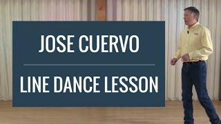 Jose Cuervo - Line Dance Lesson