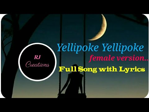 Yellipoke Yellipoke  Female Version  Full Song With Lyrics  Rj Creations