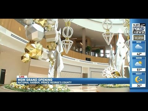 MGM National Harbor Grand Opening - FOX45