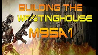 Builing the M95A1 Mini Documentary