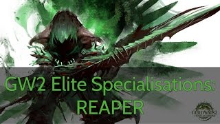 GW2 Elite Specialisation Guide: REAPER