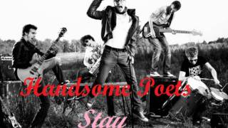 Handsome Poets - Stay