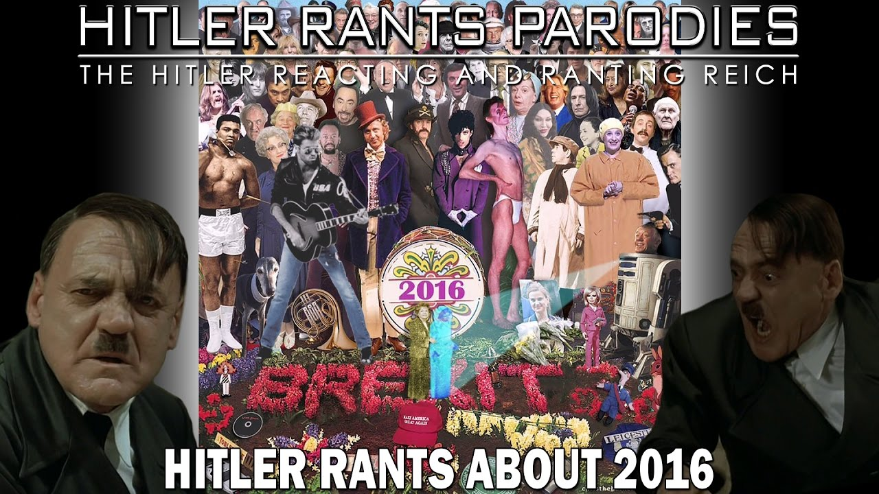 Hitler rants about 2016