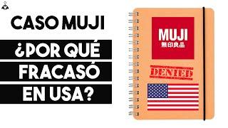 ¿Por qué ha Fracasado la Empresa Japonesa MUJI en Estados Unidos?   Caso MUJI
