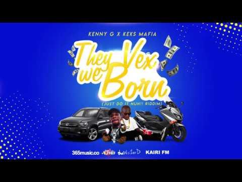 Vex We Born   Kenny G ft Keks Mafia