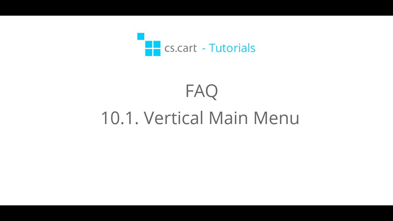 CS-Cart Tutorials. FAQ - Vertical Main Menu in CS-Cart eCommerce Platform