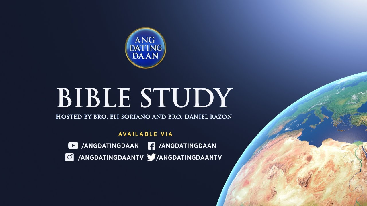 WATCH: Ang Dating Daan Bible Study - July 30, 2021, 7 PM (PHT)