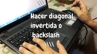 ⚡\\\Hacer diagonal invertida, barra inversa o backslash