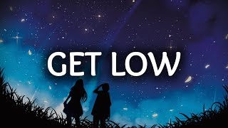 zedd liam payne ‒ get low lyrics lyric video