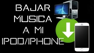 COMO METER MUSICA DESDE MI PC A MI IPOD?? :P